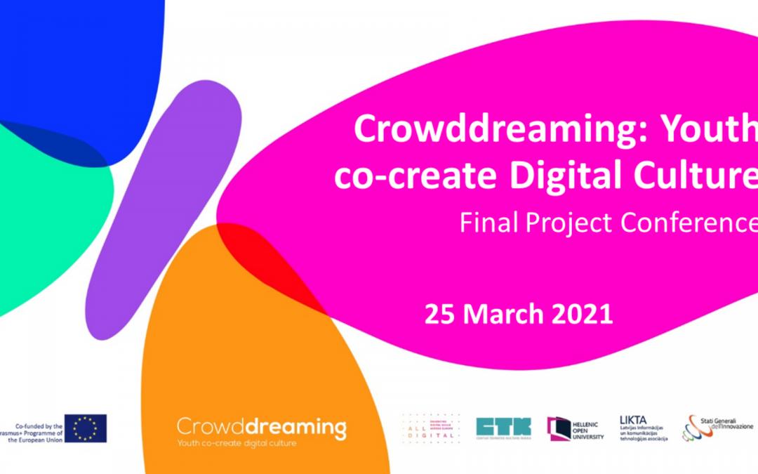 """H Ερευνητική Ομάδα DAISSy του ΕΑΠ σας προσκαλεί στο Τελικό Διεθνές Συνέδριο του ευρωπαϊκού έργου """"Crowddreaming: Youth Co-Create Digital Culture"""""""